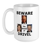 Axis of Drivel Large Mug