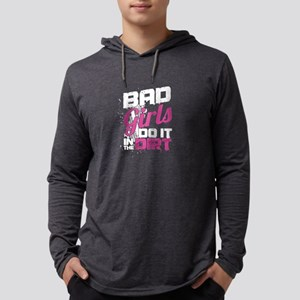 Bad Girls Do It On Dirt Track Long Sleeve T-Shirt