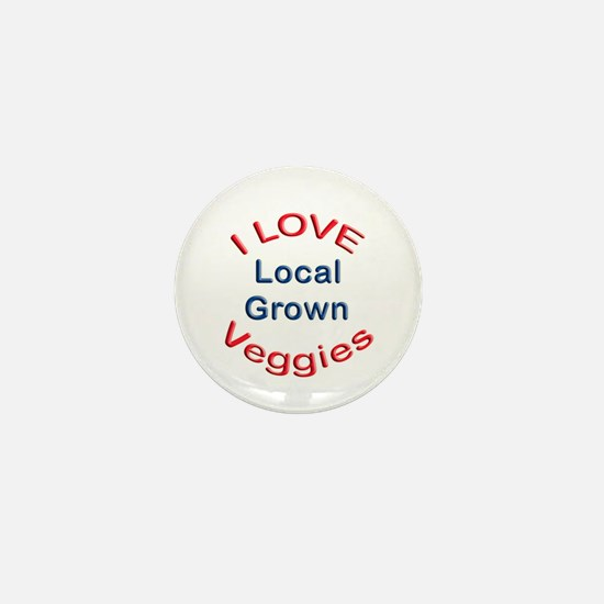 I Love Local Veggies Mini Button