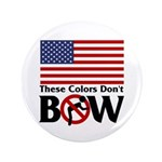 """No Bow 3.5"""" Button (100 pack)"""