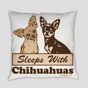 Sleeps With Chihuahuas Everyday Pillow