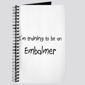I'm Training To Be An Embalmer Journal