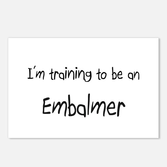 I'm Training To Be An Embalmer Postcards (Package