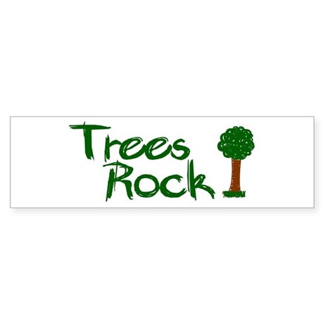 Trees rock earth day bumper bumper sticker by worldsfair2