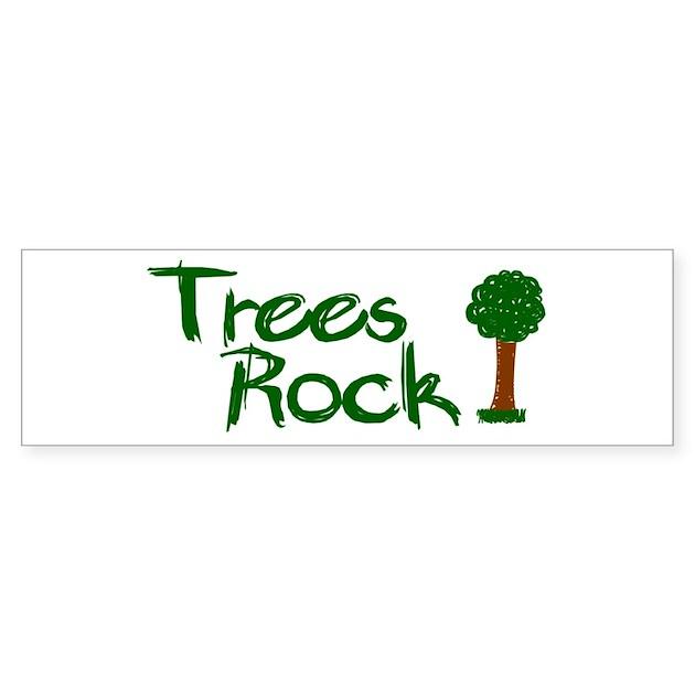 Trees rock earth day bumper bumper sticker by worldsfair2