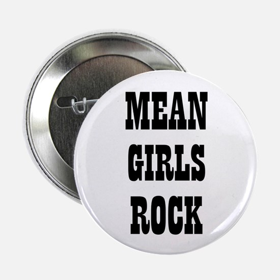 "MEAN GIRLS ROCK 2.25"" Button (10 pack)"