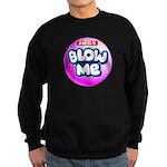 Just blow me Sweatshirt (dark)