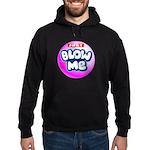 Just blow me Hoodie (dark)