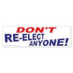 Don't Re-elect (Bumper 10 pk)