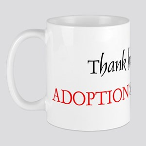 Thank Heaven Adoption BRT Mug