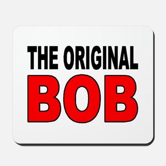 ORIGINAL BOB Mousepad
