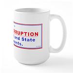 Report Corruption Large Mug