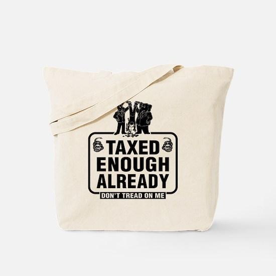 Taxes Taxes Taxes Tote Bag
