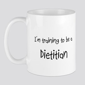 I'm training to be a Dietitian Mug