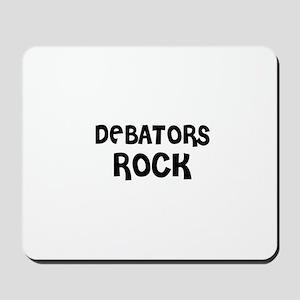 DEBATORS ROCK Mousepad