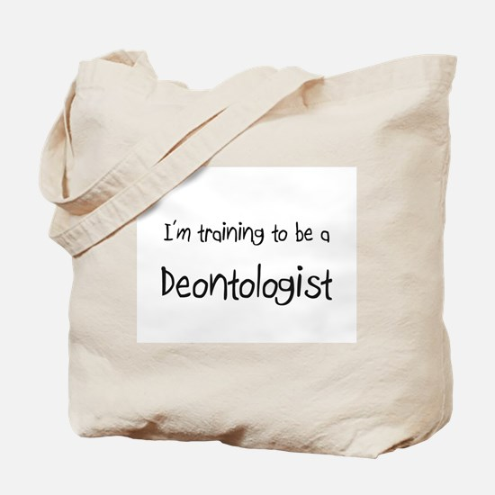 I'm training to be a Deontologist Tote Bag