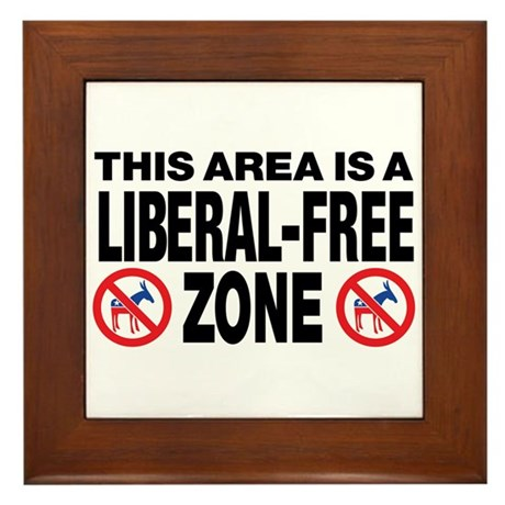 This Area Is A Liberal-Free Zone Framed Tile