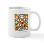 Hotsy Totsy Club Mug