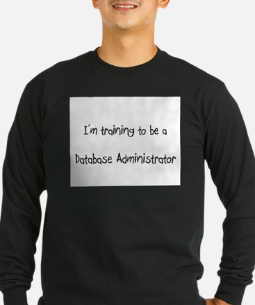 I'm training to be a Database Administrator T