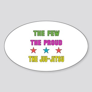 The Few The Proud Jiu-Jitsu Martial Sticker (Oval)