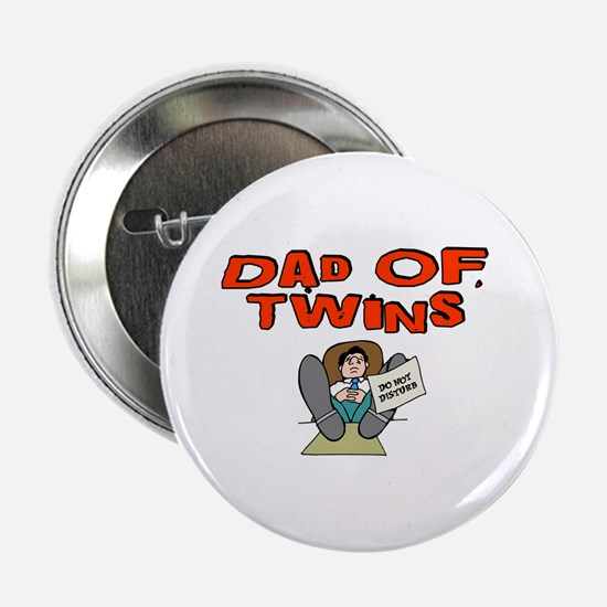 """Dad Of Twins 2.25"""" Button"""