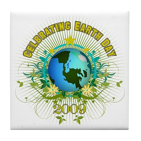 Celebrating Earth Day 2009 Tile Coaster