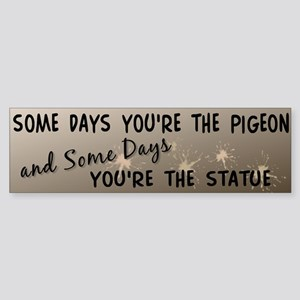 """Pigeon and Statue"" Bumper Sticker"