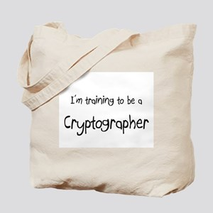I'm training to be a Cryptographer Tote Bag