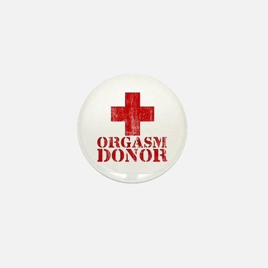 orgasm donor Mini Button