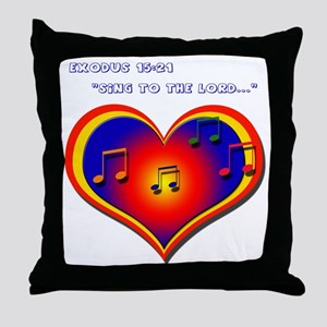 """""""Sing to the Lord"""" - Throw Pillow"""