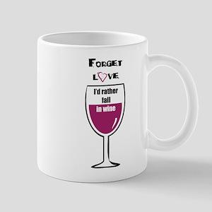 Forget love Mug