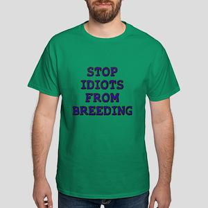 Stop Idiots Dark T-Shirt