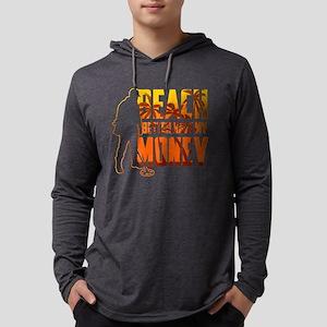 Beach Better Have My Money - M Long Sleeve T-Shirt