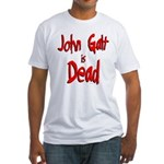 John Galt is Dead Fitted T-Shirt
