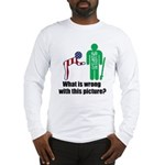 What's wrong? Long Sleeve T-Shirt