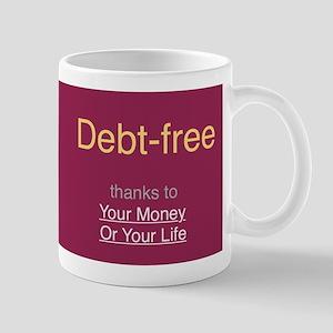 """Debt Free"" Mug"