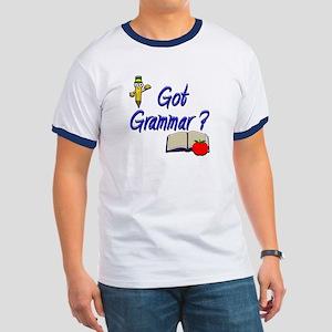 Got Grammar ? Ringer T