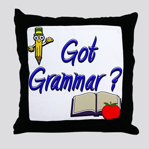 Got Grammar ? Throw Pillow