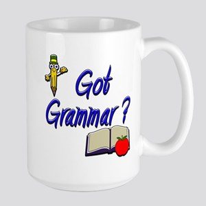 Got Grammar ? Large Mug