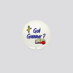 Got Grammar ? Mini Button