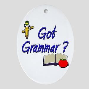Got Grammar ? Oval Ornament