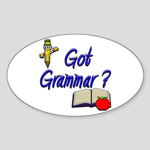 Got Grammar ? Oval Sticker