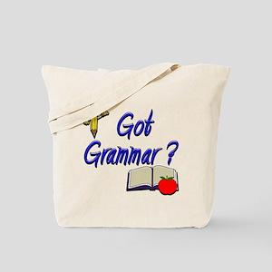 Got Grammar ? Tote Bag