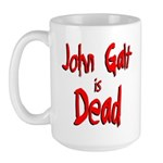 John Galt is Dead Large Mug