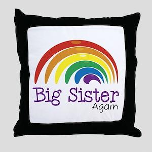 Big Sister Again Rainbow Throw Pillow