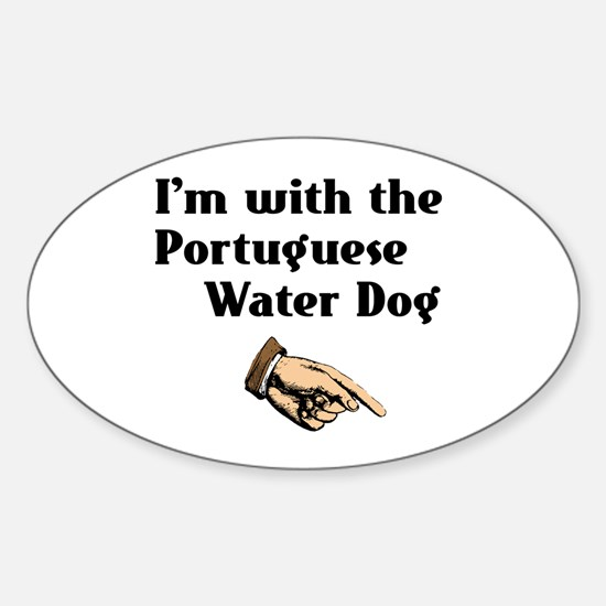 I'm with Portuguese Water Dog Oval Decal