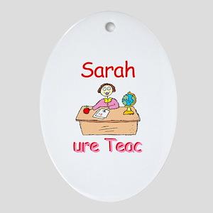 Sarah - Future Teacher Oval Ornament