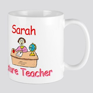 Sarah - Future Teacher Mug