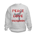 Peace Love Taekwondo Kids Sweatshirt