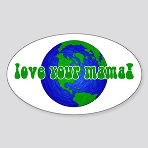 Your Mama Oval Sticker